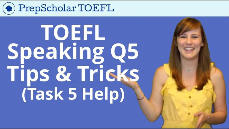 NEW Tips and Tricks for TOEFL Speaking Question 5 | Integrated Task 5