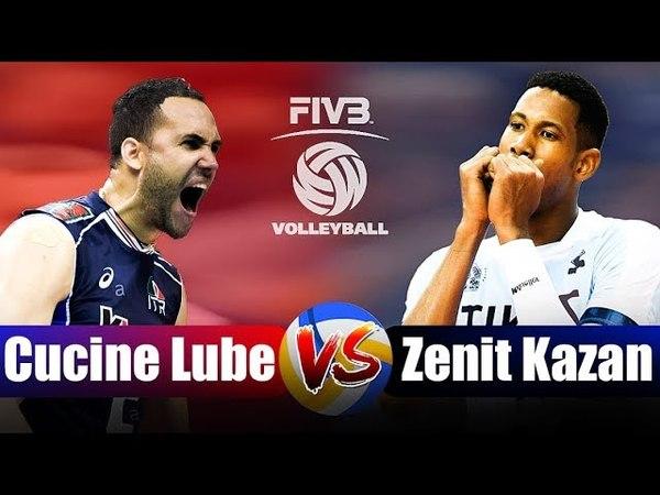 Final CEV Champions League 2018 Zenit Kazan vs Lube Cucine Civitanova