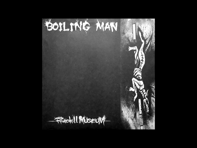 Boiling Man - Roadkill Museum EP - 1999 - (Full Album)