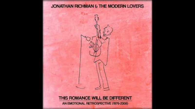 Jonathan Richman - This Romance Will Be Different. 1976-2008 (2009) - FULL ALBUM