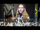 Turbid North's Nick Forkel Chris O'Toole - GEAR MASTERS Ep. 153