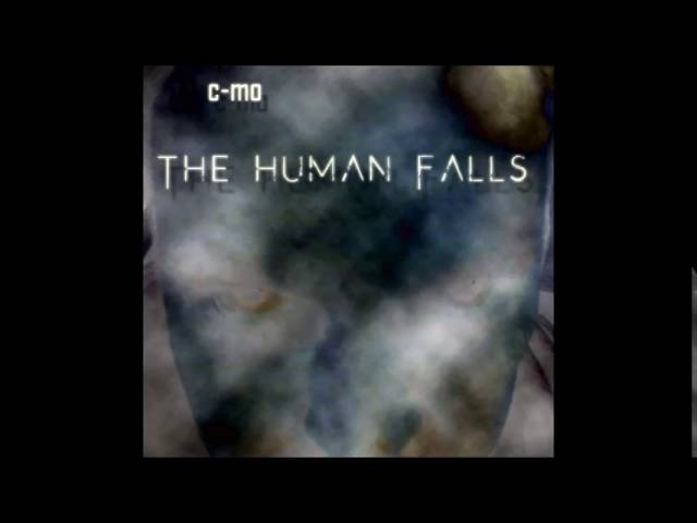 C-Mo - The Human Falls (The EP)