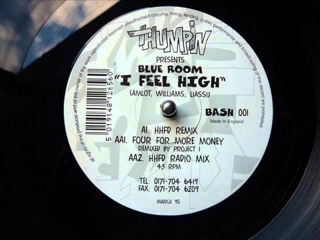 Blue Room - I Feel High (HHFD Remix)