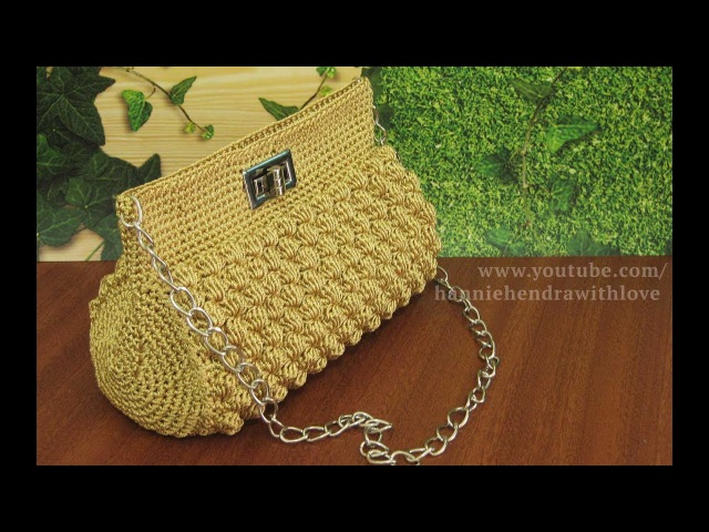 Crochet || Tutorial Tas Rajut Pesta - Bobble Stitch