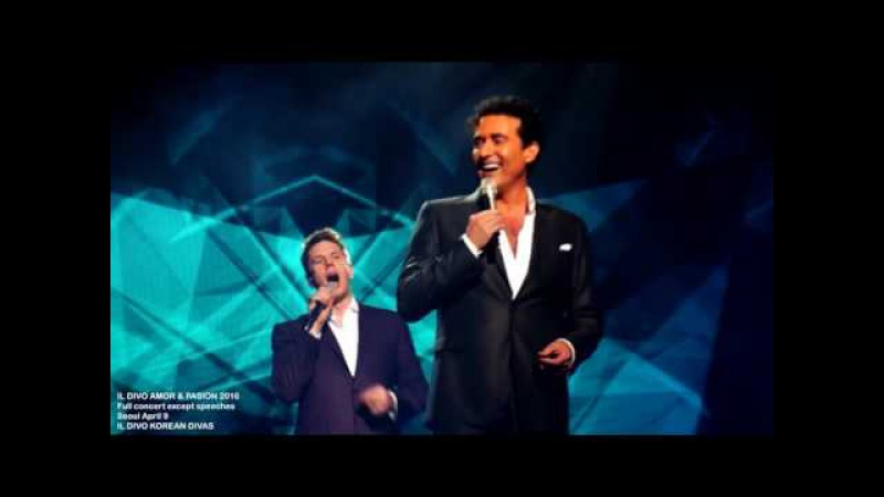 Il Divo Amor Pasion, full concert in Seoul