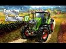 Farming Simulator 2017 10-Ферма все больше,а фпс все меньше...