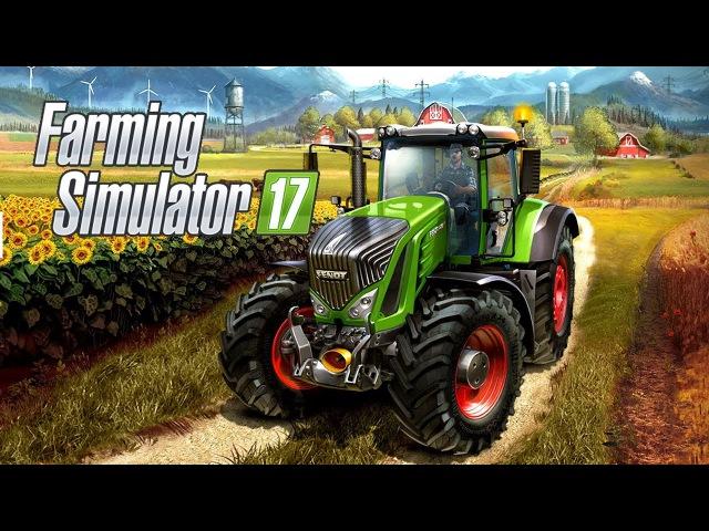 Farming Simulator 2017 10 Ферма все больше а фпс все меньше
