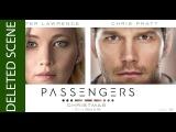 Deleted Scenes Passengers Jennifer Lawrence 2016