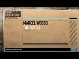 Marcel Woods - The Bottle