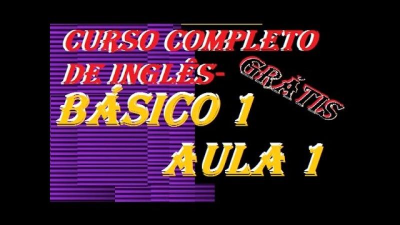 Básico 01 Aula 01 CURSO GRATUITO COM PDF PARA INSCRITOS