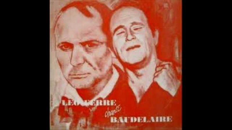 Leo Ferre - Le Lethe - Charles Baudelaire