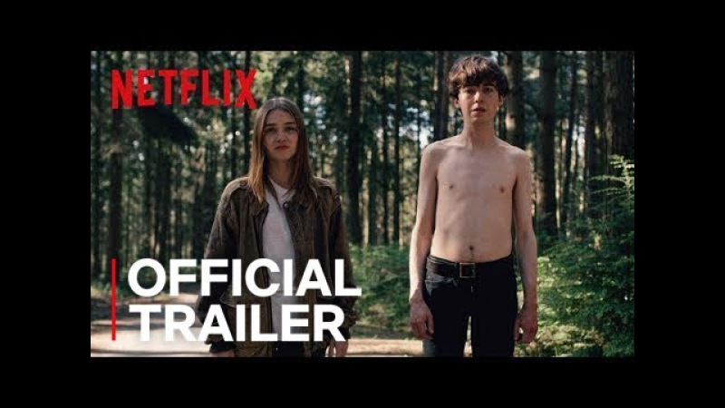 The End of the F**king World Official Trailer HD Netflix