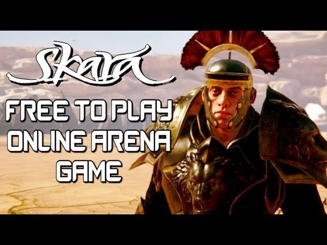 FREE TO PLAY ONLINE ARENA COMBAT! - Skara - The Blade Remains Gameplay