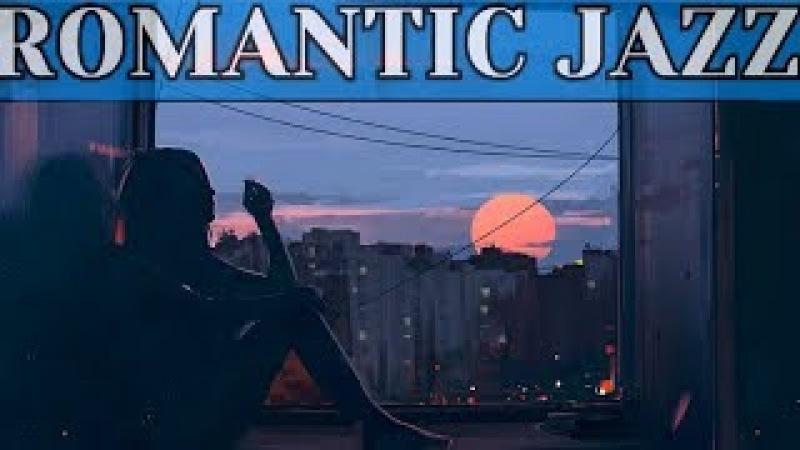 EVENING JAZZ SAXOPHONE RELAXING SUNSET SMOOTH JAZZ ROMANTIC DINNER MUSIC BACKGROUND Sax
