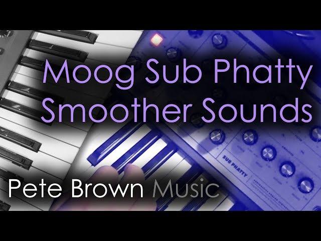 Moog Sub Phatty Smoother Sounds [Synth Demo]