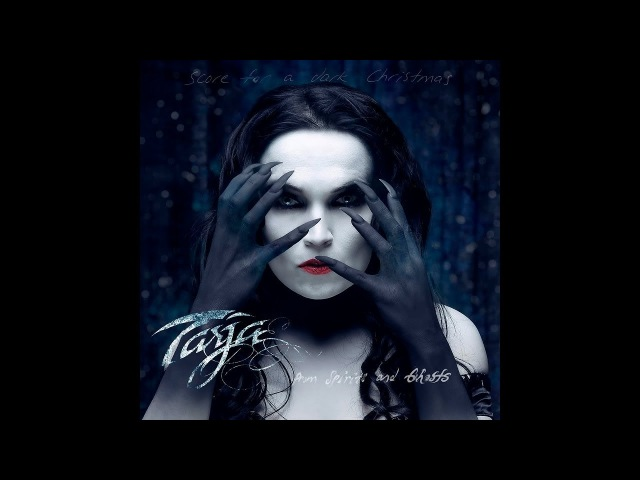 Tarja - From Spirits and Ghosts (Score for a Dark Christmas) [Full Album]