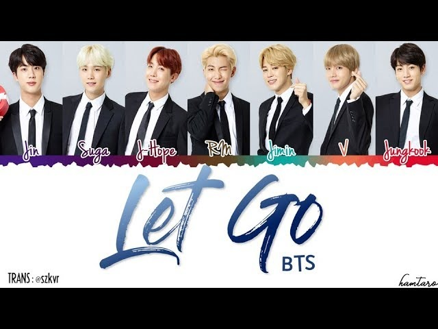 BTS (日本語字幕) – 'LET GO' Lyrics [Color Coded_Kan_Rom_Eng]