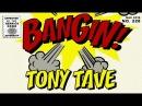 Tony Tave - Bangin!