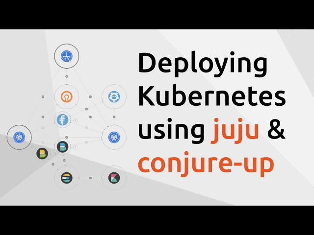 Deploying The Canonical Distribution Of Kubernetes onto AWS