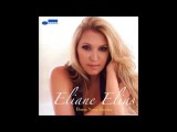 Eliane Elias - Bossa Nova Stories - 2008 - Full Album