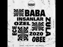 BR Istanbul BaBa ZuLa, Insanlar, Ece Ozel, Zozo O.BEE