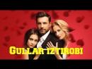 Gullar Iztirobi Turk seriali Uzbek Tilida5-qism Гуллар Изтироби Tурк сериали Узбек тилида 5-кисм