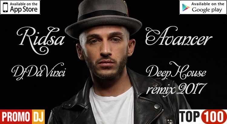 Ridsa - Avancer ( Dj Da Vinci Deep House remix 2017)