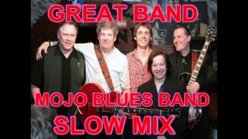 Mojo Blues Band Slow Mix Dimitris Lesini Greece