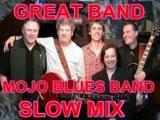 Mojo Blues Band Slow Mix Dimitris Lesini Greece .