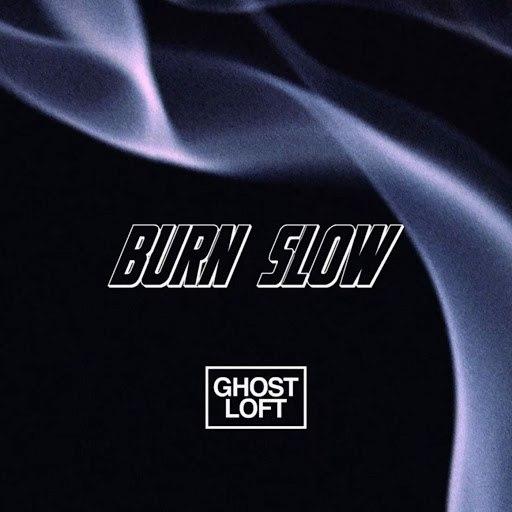 Ghost Loft альбом Burn Slow