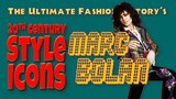 20th CENTURY STYLE ICONS Marc Bolan
