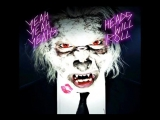 Yeah Yeah Yeahs - Heads Will Roll (Official Instrumental)