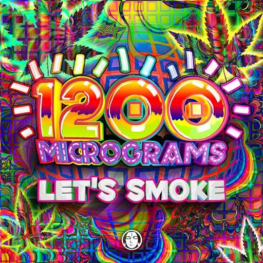 1200 Micrograms альбом Let's Smoke