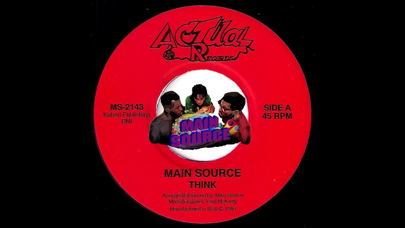 Main Source - Think 7inch [Actual Records] 1989 Old-School Hip Hop 45