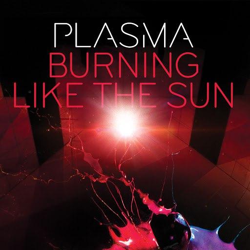 Plasma альбом Burning Like The Sun