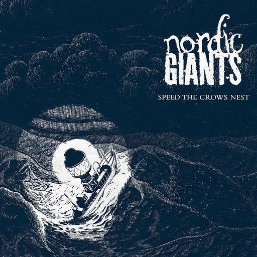Nordic Giants альбом Speed the Crows Nest