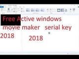 Window Live Movie Maker how to active Register Or Serial Key !! Problem Sloved 2018