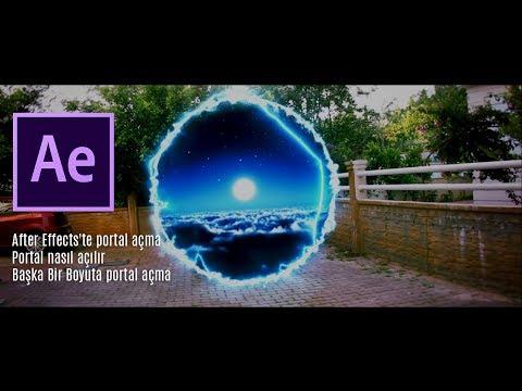 After Effectste portal açma , Portal nasıl açılır, Başka Bir Boyuta portal açma