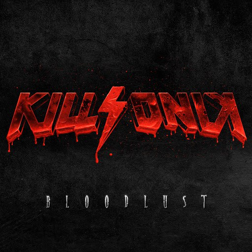 KillSonik альбом Bloodlust