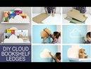 DIY Back To School 2017 - DIY Cloud Bookshelf Ledges  - DIY Crafts and Life Hacks 2017 14