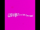 Good Vibes Feat Tove Stryke