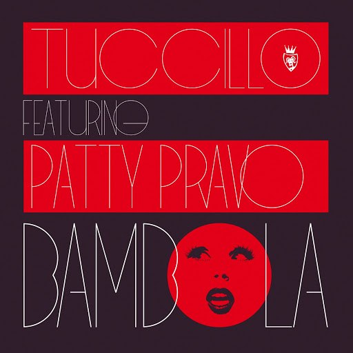 Tuccillo альбом Bambola (feat. Patty Bravo)