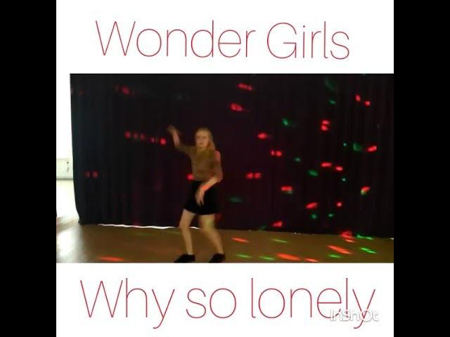 Wonder Girls - Why So Lonely dance cover by Ten (Mad Mode)