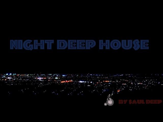 NIGT DEEP HOUSE