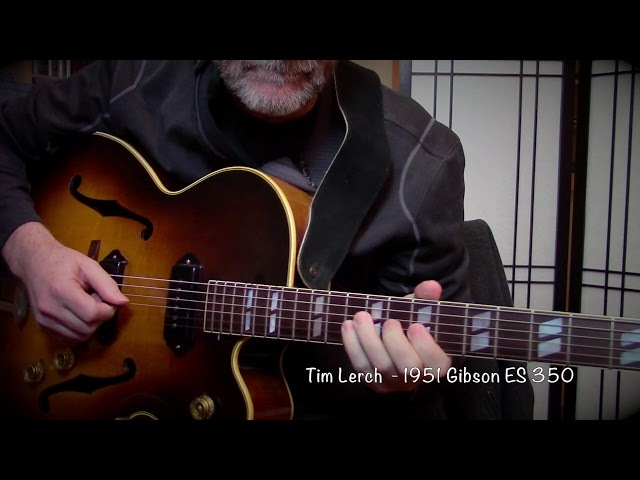 Tim Lerch - 1951 Gibson ES 350 - Soloing with a pick