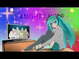 Mighty Heap feat. Hatsune Miku -