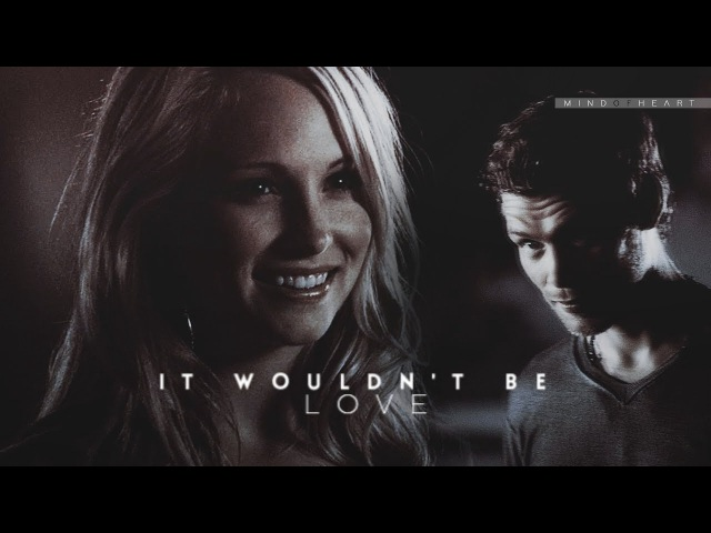 ●AU || Klaus Caroline || It Wouldn't Be Love