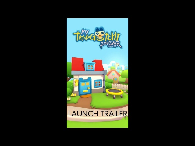 My Tamagotchi Forever iOS Android Launch Trailer