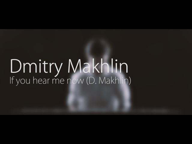 D.Makhlin - If you hear me now