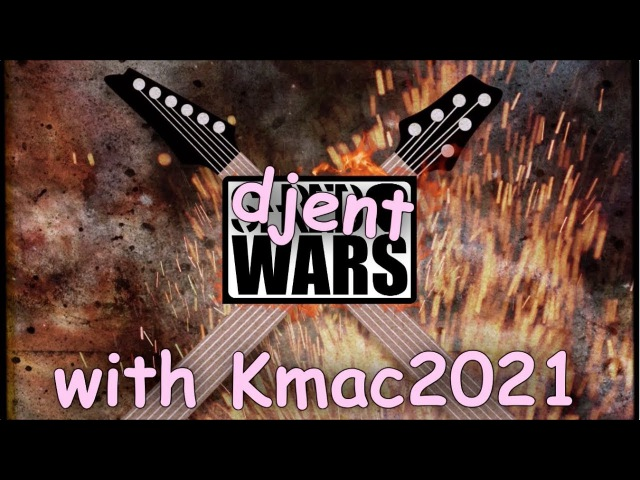 Djent wars Jared Dines VS Kmac2021